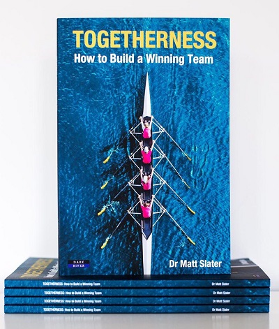 Dr Matt Slater's new book Togetherness: How to build a Winning Team