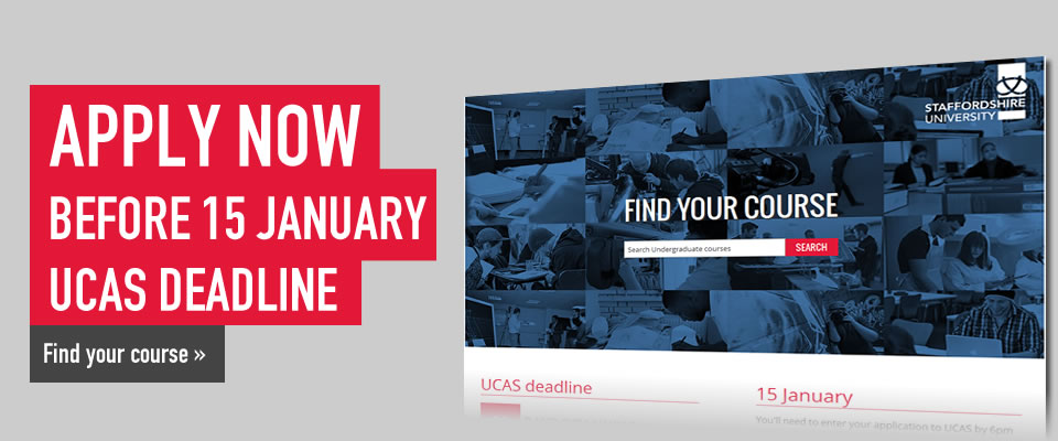 Apply now, before 15 January UCAS deadline